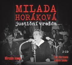 Ivanov Miroslav: Milada Horáková: Justiční vražda (2x CD) - CD