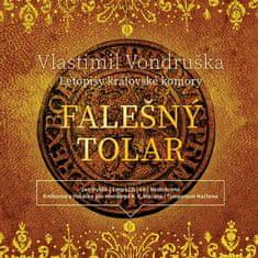 Vondruška Vlastimil: Falešný tolar (Letopisy královské komory) - MP3-CD