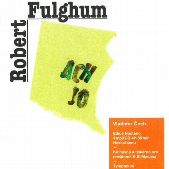 Fulghum Robert: Ach jo - MP3-CD