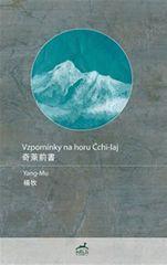 Mu Yang: Vzpomínky na horu Čchi-laj