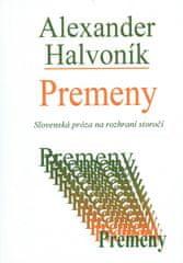 Halvoník Alexander: Premeny - Slovenská próza na rozhraní storočí