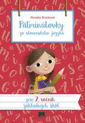 Sivoková Renáta: Päťminútovky zo slovenského jazyka pre 2. ročník základných škôl, 2. vydanie