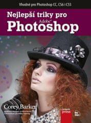 Barker Corey: Nejlepší triky pro Photoshop