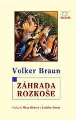 Braun Volker: Záhrada rozkoše