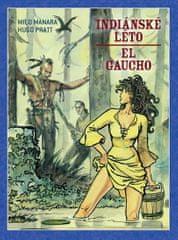 Pratt Hugo: Indiánské léto / El Gaucho