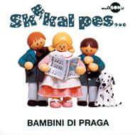 Bambini di Praga: Skákal pes - CD
