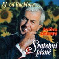 Černý Jožka: Ej, od Buchlova... - CD