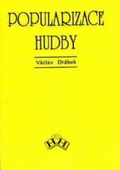 Drábek Václav: Popularizace hudby