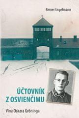 Reiner Engelmann: Účtovník z Osvienčimu