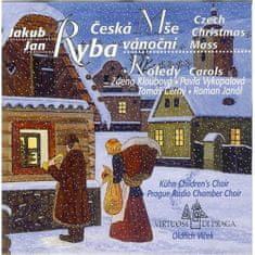 Kühnův Dětský Sbor, Pražský Komorní Sbor: Jakub Jan Ryba - Česká mše vánoční - CD