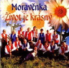 Moravěnka: Život je krásný - CD