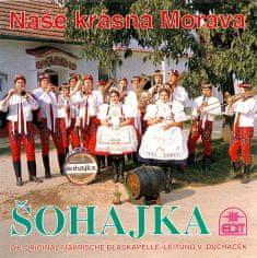 Šohajka: Naše krásná Morava - CD