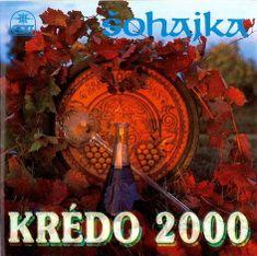 Šohajka: Krédo 2000 - CD