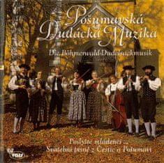 Pošumavská dudácká muzika: Poslyšte, mládenci - CD