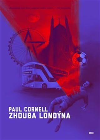 Cornell Paul: Zhouba Londýna