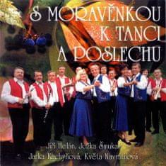 Moravěnka: S Moravěnkou k tanci a poslechu - CD