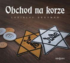 Grosman Ladislav: Obchod na korze - CD