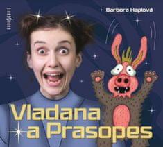 Haplová Barbora: Vladana a Prasopes - CD