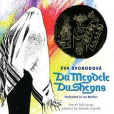 Svobodová Eva: Du Meydele, Du Sheyns - CD