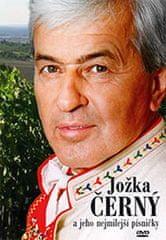Černý Jožka: Jožka Černý a jeho nejmilejší písničky - DVD