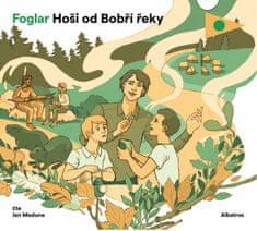 Foglar Jaroslav: Hoši od Bobří řeky - CD