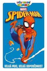 Tobin Paul: Můj první komiks - Spider-Man - Velká moc, velká odpovědnost