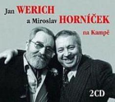 Werich Jan, Horníček Miroslav: Jan Werich a Miroslav Horníček na Kampě - CD