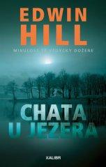 Hill Edwin: Chata u jezera