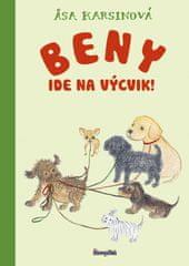Karsinová Asa: Beny ide na výcvik!