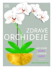 Rittershausenová Sara: Zdravé orchideje