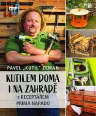 Zeman Pavel: Kutilem doma i na zahradě