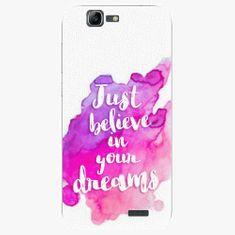 iSaprio Plastový kryt - Believe - Huawei Ascend G7
