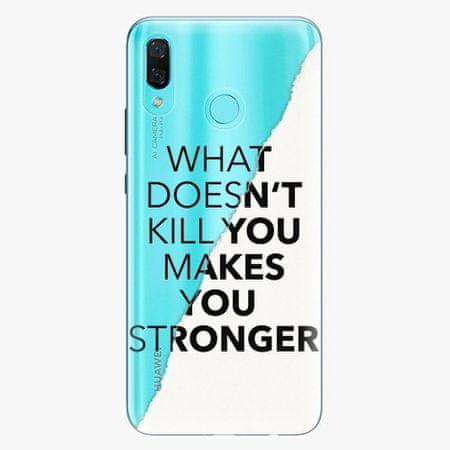 iSaprio Silikonové pouzdro - Makes You Stronger - Huawei Nova 3