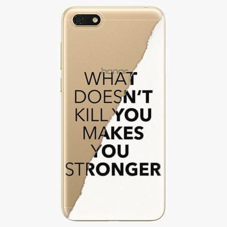iSaprio Silikonové pouzdro - Makes You Stronger - Huawei Honor 7S