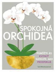 Rittershausen Sara: Spokojná orchidea