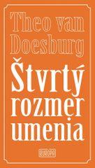 Doesburg Theo van: Štvrtý rozmer umenia