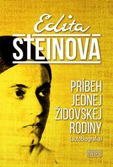 Steinová Edita: Príbeh jednej židovskej rodiny