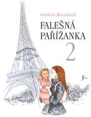 Boudová Kamila: Falešná Pařížanka 2