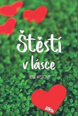 Westová Kasie: Štěstí v lásce
