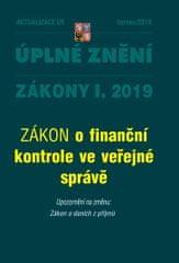 AKTUALIZACE I/5 - Úplné znění po novele: ZÁKON o finanční kontrole ve veřejné správě