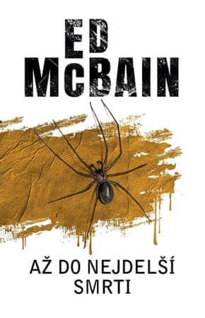 McBain Ed: Až do nejdelší smrti