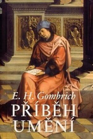 Gombrich Ernst Hans: Příběh umění