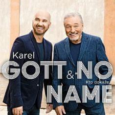 Gott Karel, No Name: Kto Dokáže... (Single, 2017) - CD