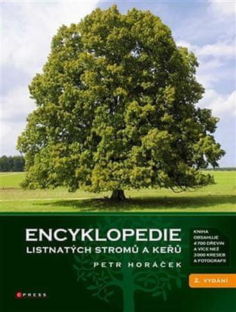 Horáček Petr: Encyklopedie listnatých stromů a keřů