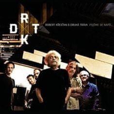 Křesťan Robert & Druhá Tráva: Pojďme se napít (2013) - CD