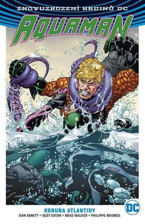 Abnett Dan: Aquaman 3 - Koruna Atlantidy