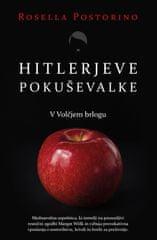 Rosella Postorino: Hitlerjeve pokuševalke (broširana)