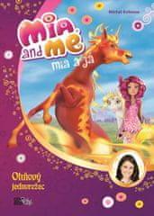 Mohnová Isabella: Mia a já 7 - Ohňový jednorožec
