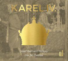 Prokop Josef Bernard: KAREL IV. - kompletní trilogie (4x CD) - MP3-CD