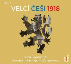 Landergott Josef: Velcí Češi 1918 - MP3-CD